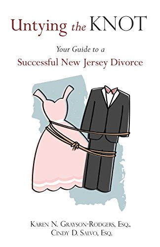 9781593307028: Untying the Knot: Your Guide to a Successful New Jersey Divorce