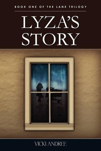 9781593307820: Lyza's Story: Book One of the Lane Trilogy