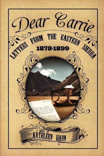 9781593308285: Dear Carrie: Letters from the Eastern Sierra 1878-1899