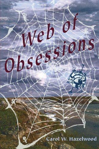 Web of Obsessions: Carol W. Hazelwood