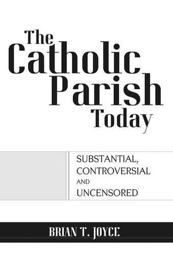 9781593308957: The Catholic Parish Today