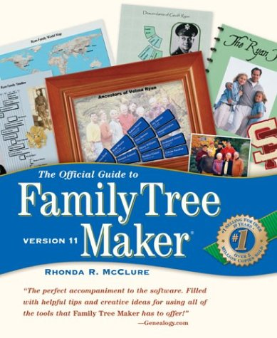 9781593310394: The Official Guide to Family Tree Maker Version 11