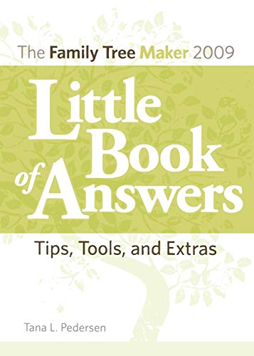 9781593313265: The Family Tree Maker 2009 Little Book of Answers: Tips, Tools, and Extras