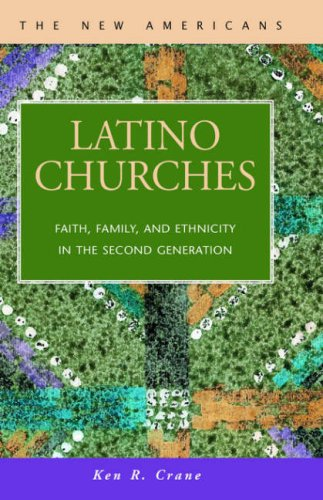 9781593320058: Latino Churches: Faith, Family, and Ethnicity in the Second Generation (New Americans)