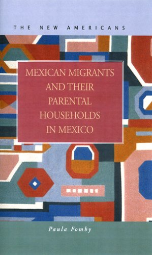 9781593320744: Mexican Migrants And Their Parental Households In Mexico (New Americans)