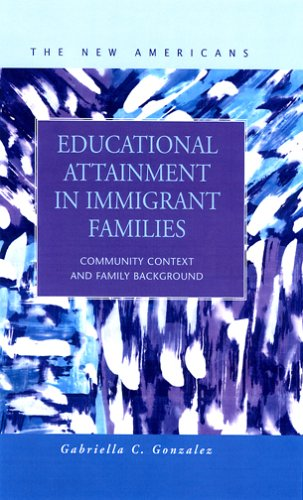 9781593321017: Educational Attainment in Immigrant Families: Community Context and Family Background (The New Americans)