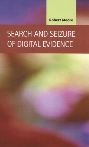 9781593321284: Search and Seizure of Digital Evidence (Criminal Justice: Recent Scholarship)