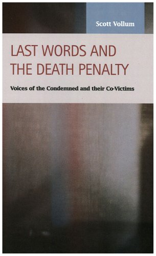 9781593322649: Last Words and the Death Penalty: Voices of the Condemned and Their Co-victims (Criminal Justice: Recent Scholarship)