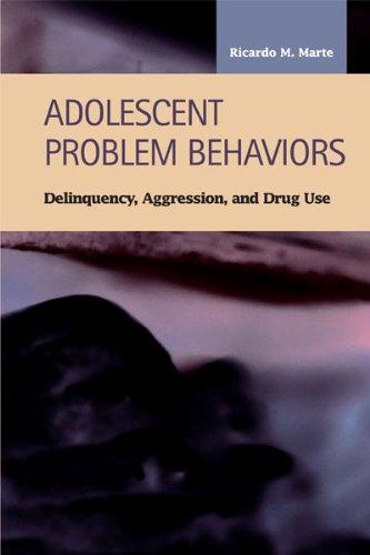 9781593322694: Adolescent Problem Behaviors: Delinquency, Aggression, and Drug Use (Criminal Justice: Recent Scholarship)