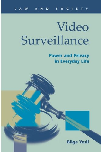 9781593323707: Video Surveillance: Power and Privacy in Everyday Life (Law and Society)