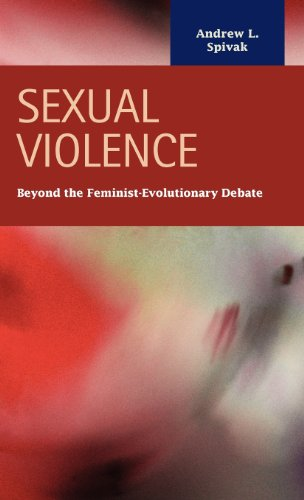 9781593324155: Sexual Violence: Beyond the Feminist - Evolutionary Debate (Criminal Justice: Recent Scholarship)