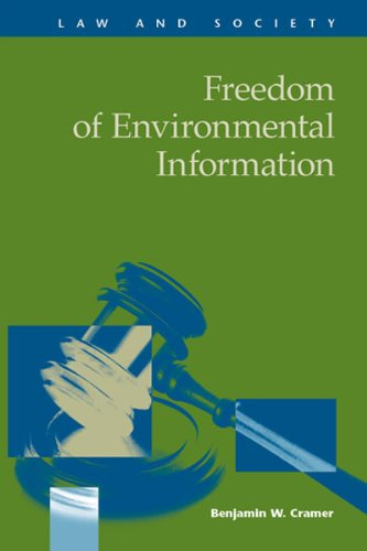9781593324476: Freedom of Environmental Information (Law and Society)