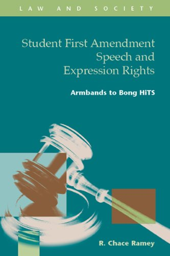 Student First Amendment Speech and Expression Rights Armbands to Bong HiTS: Ramey, R. Chace
