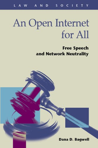 9781593325213: An Open Internet for All: Free Speech and Network Neutrality