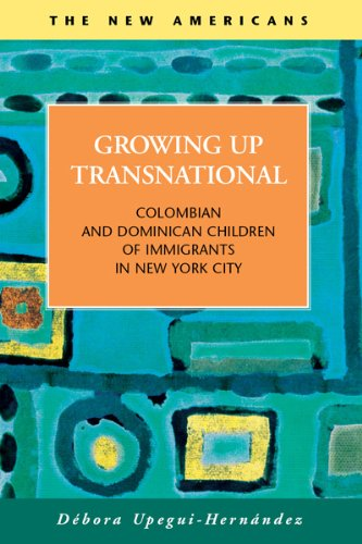 9781593326173: Growing Up Transnational: Columbian and Dominican Children of Immigrants in New York City (The New Americans: Recent Immigration and American Society)
