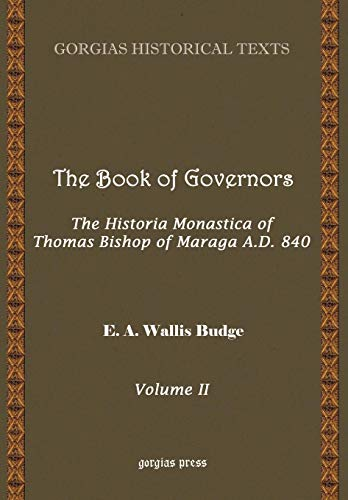 The Book of Governors: The Historia Monastica of Thomas Bishop of Marga (Volume 2)