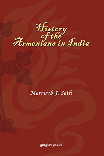 9781593330491: History of the Armenians in India