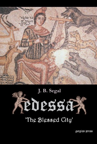 9781593330590: Edessa: 'the Blessed City'