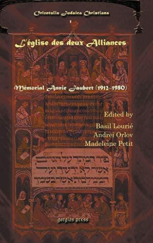 9781593330835: L'église des deux Alliances: Memorial Annie Jaubert (1912-1980) (Orientalia Judaica Christiana)