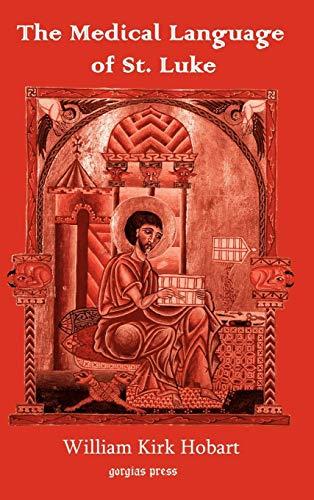 9781593331047: The Medical Language of St. Luke