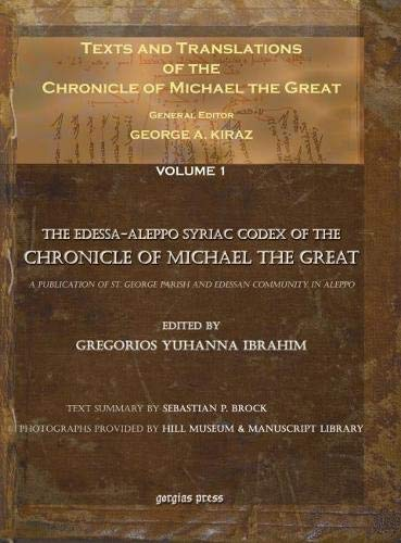 9781593331146: Texts and Translations of the Chronicle of Michael the Great: Entire Set (English, Arabic, French, Armenian and Syriac Edition)