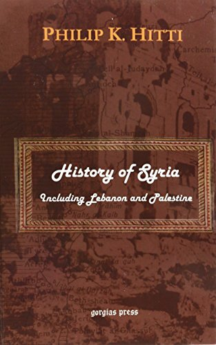 9781593331191: History of Syria: Including Lebanon And Palestine