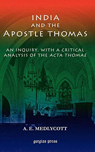 9781593331801: India and the Apostle Thomas: An inquiry with a critical analysis of the Acta Thomae