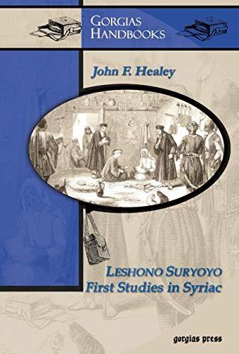 Leshono Suryoyo: First Studies in Syriac: Healey, J. F.