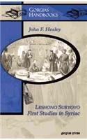 Leshono Suryoyo: First Studies in Syriac: John F. Healey