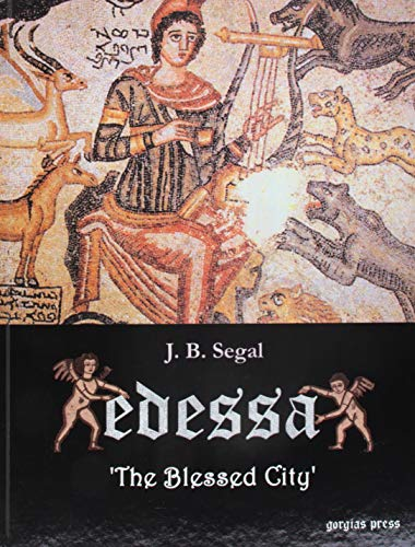 9781593331931: Edessa: The Blessed City