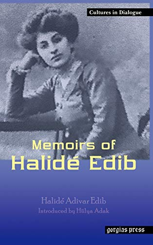 9781593332068: Memoirs of Halide Edib (Cultures in Dialogue)