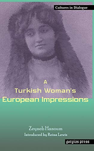 9781593332075: A Turkish Woman's European Impressions (Cultures in Dialogue)