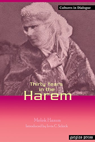 Thiry Years in the Harem (Cultures in Dialogue. Series One: Orientalism, Occidentalism): Hanim, ...