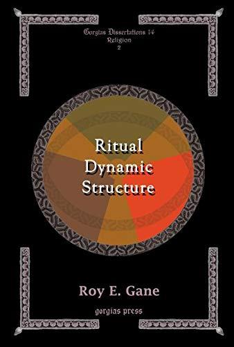 9781593332297: Ritual Dynamic Structure (GORGIAS DISSERTATIONS, 14)