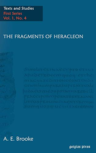 9781593332792: The Fragments of Heracleon (Greek Edition) (Greek and English Edition)