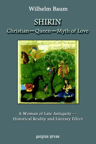 9781593332822: Shirin: Christian - Queen - Myth of Love