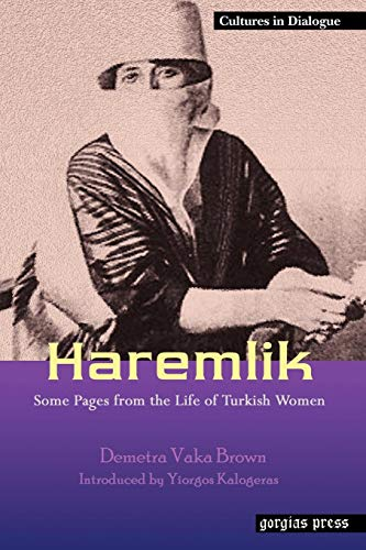 9781593333089: Haremlik. Some Pages from the Life of Turkish Women (Cultures in Dialogue: First Series)