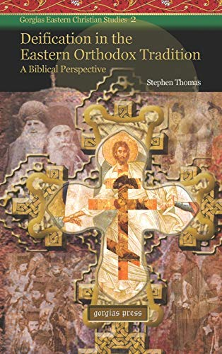 9781593333249: Deification in the Eastern Orthodox Tradition: A Biblical Perspective (Gorgias Eastern Christianity Studies)