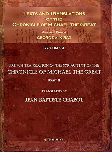 9781593333935: Texts and Translations of the Chronicle of Michael the Great (Syriac Edition)
