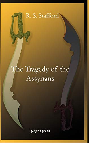 9781593334130: The Tragedy of the Assyrians