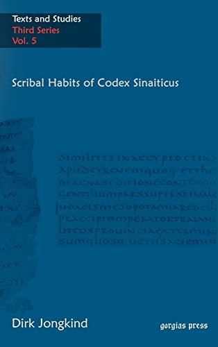 9781593334222: Scribal Habits of Codex Sinaiticus (Texts and Studies Third Series)