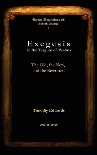 Exegesis in the Targum of Psalms Exegesis in the Targum of Psalms Exegesis in the Targum of Psalms ...