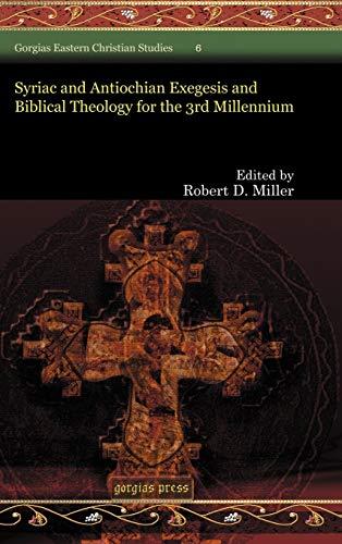 9781593334871: Syriac and Antiochian Exegesis and Biblical Theology for the 3rd Millennium (Gorgias Eastern Christian Studies)