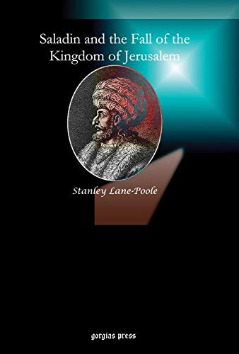9781593335595: Saladin and the Fall of the Kingdom of Jerusalem
