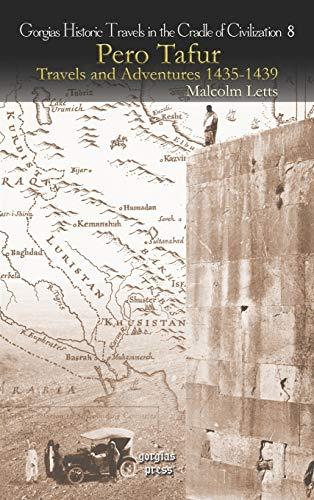 9781593335786: Pero Tafur: Travels and Adventures 1435-1439 (Gorgias Historical Travels in the Cradle of Civiliation)