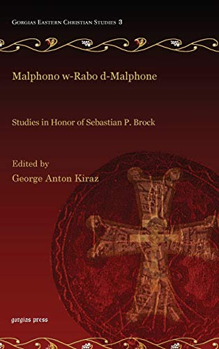 9781593337063: Malphono w-Rabo d-Malphone (Gorgias Eastern Christian Studies)