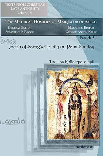 Jacob of Sarug's Homily on Palm Sunday: Thomas Kollamparampil