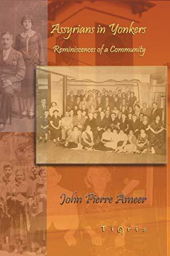 Assyrians in Yonkers: Ameer, John Pierre