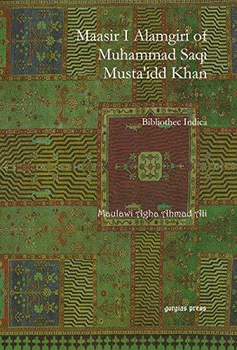 9781593339159: Maasir I Alamgiri of Muhammad Saqi Musta'idd Khan (Persian Edition)