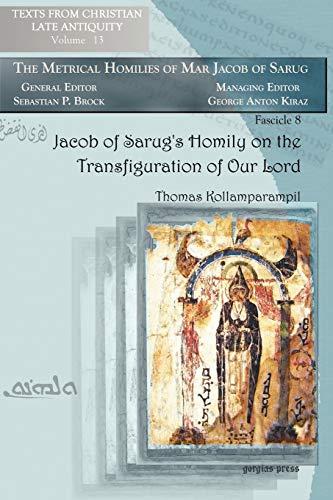 Jacob of Sarug's Homily on the Transfiguration: Thomas Kollamparampil